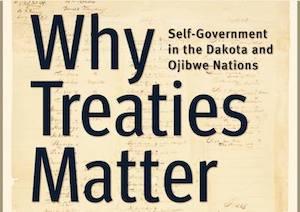 Why Treaties Matter Display