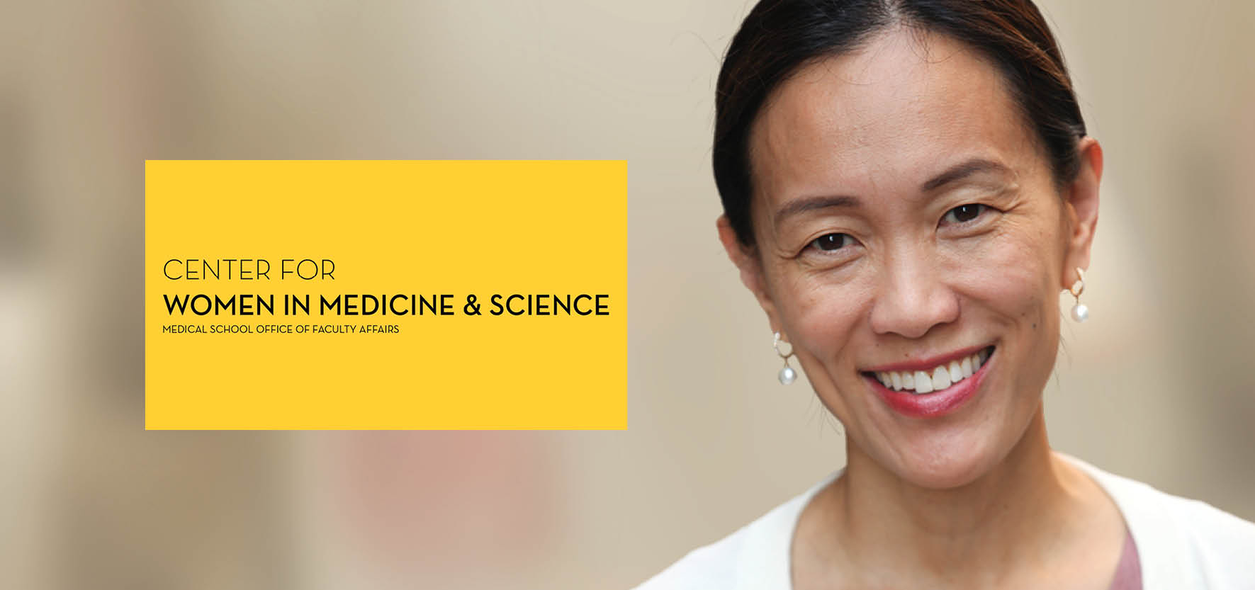 Dr. Esther Choo and Center for Women in Medicine and Science