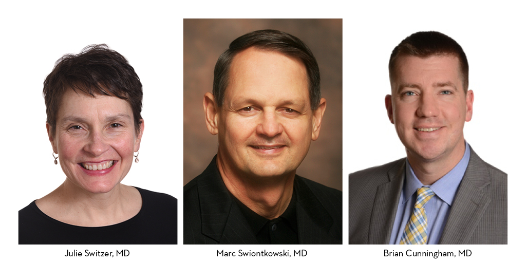From left to right: Julie Switzer, MD, Marc Swiontkowski, MD, and Brian Cunningham, MD
