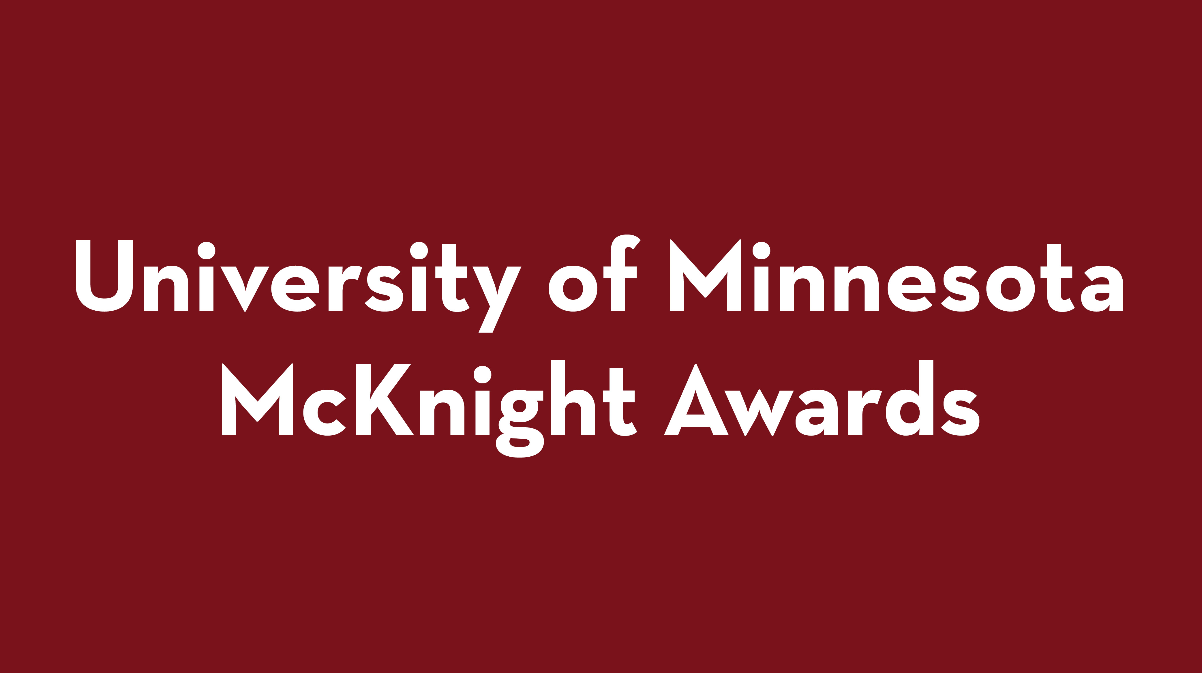 University of Minnesota McKnight Awards