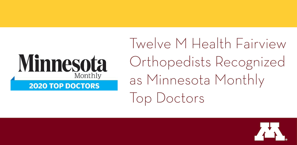 Twelve M Health Fairview Orthopedists Recognized as Minnesota Monthly Top Doctors