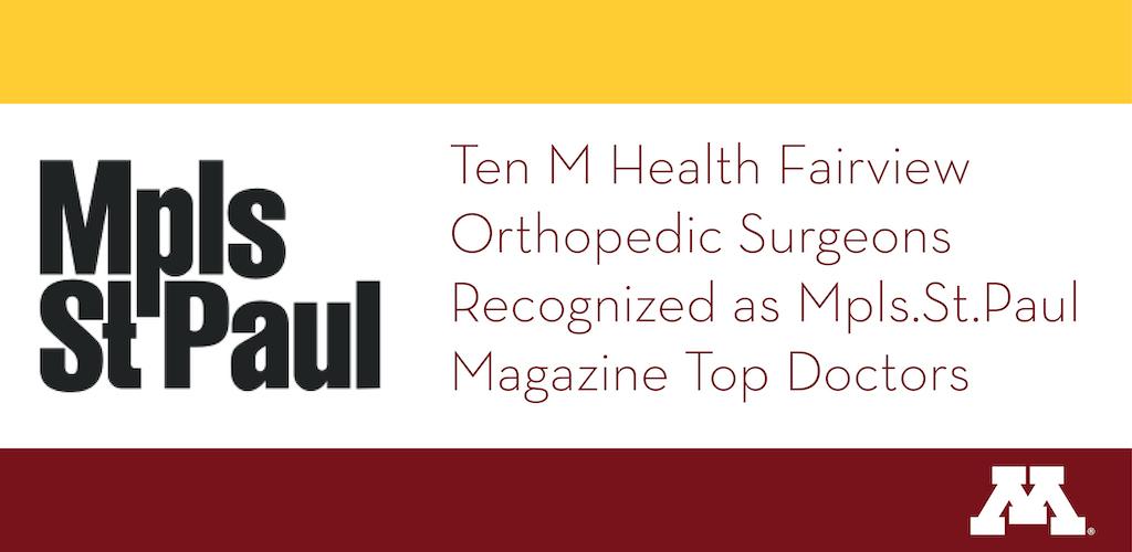 Ten University Orthopedic Surgeons Recognized as Mpls.St.Paul Magazine Top Doctors