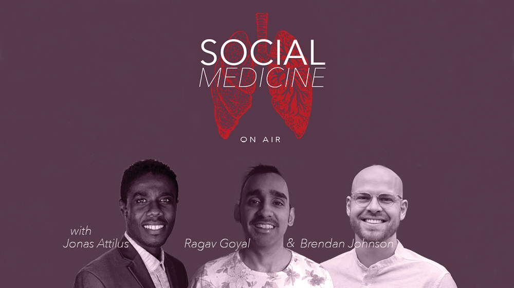 social medicine on air