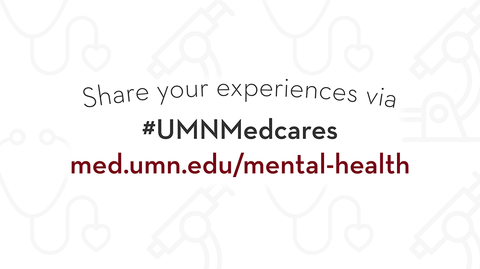Share your experiences at #UMNMedcares