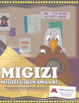 Migizi Gikinawaabi (Eagle Learns by Observation): 3rd-4th Grade Activity Book