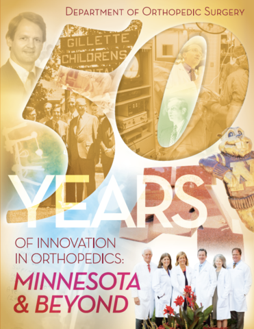 Fifty Years of Innovation in Orthopedics: Minnesota and Beyond