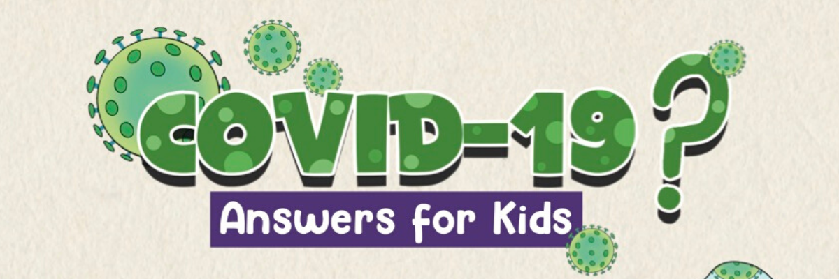 What every kid needs to know about COVID-19